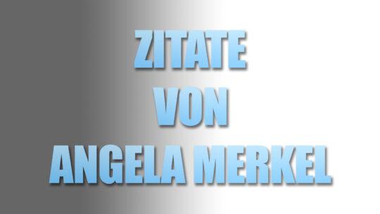 Angela Merkel – Zitate und Widersprüche